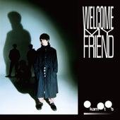 Welcome My Friend de Okamoto's