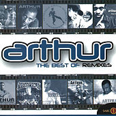 The Best of Remixes by Arthur