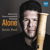 Alone - Music for Unaccompanied Bassoon by Scott Pool