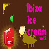 Ibiza Ice Cream by Various Artists