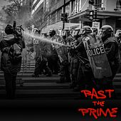 Past the Prime by Chris Rice