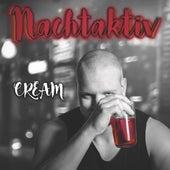 Nachtaktiv by Cream