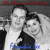 The Mom and Dad Song de Frankie Lee
