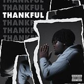 Thankful by Big Mike