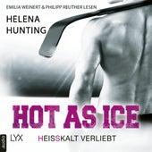 Hot as Ice - Heißkalt verliebt - Pucked, Band 1 (Ungekürzt) von Helena Hunting