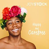 Happy and Carefree by Joystock