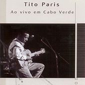 Ao Vivo em Cabo Verde (Live) by Tito Paris