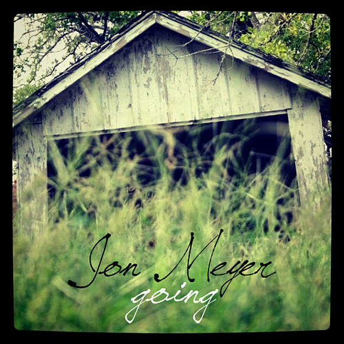 Going - Single by Jon Meyer