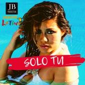 Solo Tu (Tito El Bambino ,IAmChino  Reggaeton Version) di Gruppo Latino