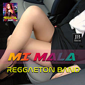 Mi Mala (Mau Y Ricky , Karol G, Feat. Leslie Grace Cover Version) de Reggaeton Band