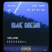 Blue Dream by Vision