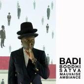 Mauvaise Ambiance by Badi