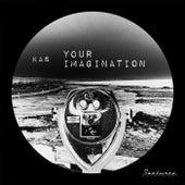 Your Imagination de Kas