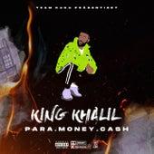 PARA MONEY CASH von King Khalil