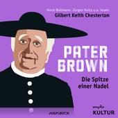 Folge 2: Die Spitze einer Nadel von Pater Brown