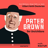 Folge 1: Der Unsichtbare von Pater Brown