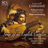 Songs of an English Cavalier by Wolfgang Katschner