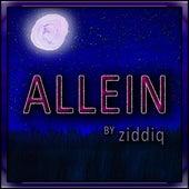 Allein by Ziddiq