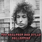 The Greatest Bob Dylan Collection de Bob Dylan