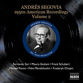 Segovia, Andres: 1950S American Recordings, Vol. 2 de Andres Segovia