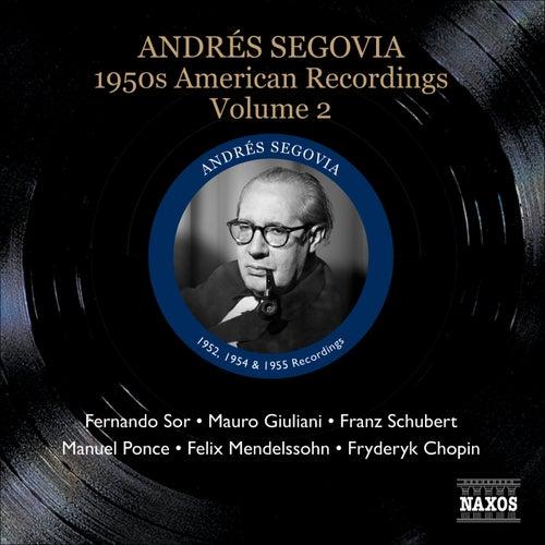 Segovia, Andres: 1950S American Recordings, Vol. 2 by Andres Segovia