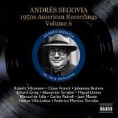 Segovia, Andres: 1950S American Recordings, Vol. 6 de Andres Segovia