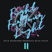 Fight for Your Light Pt. II fra Sean Bradford
