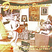 Somebody's Gonna Have to Tell the King He's Naked by Dynamo's Rhythm Aces