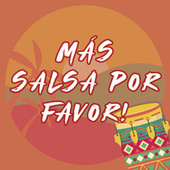 Más Salsa Por Favor! de Various Artists