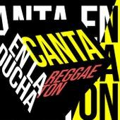Canta en la Ducha Reggaeton de Various Artists