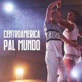 Centroamérica pal mundo de Various Artists