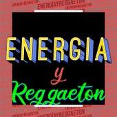 Energía y Reggaeton de Various Artists