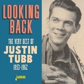 Looking Back: The Very Best of Justin Tubb (1953-1962) de Justin Tubb