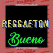 Reggaeton Bueno de Various Artists