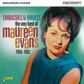 Embassies & Orioles: the Very Best of (1958-1962) de Maureen Evans