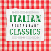 Italian Restaurant Classics de Various Artists