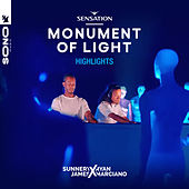 Live At Sensation Monument Of Light (Highlights) von Sunnery James & Ryan Marciano