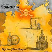 Live from Deutschland, Vol. 1 by Chicken Wire Empire