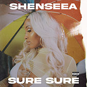 Sure Sure by Shenseea