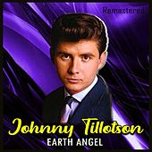 Earth Angel (Remastered) von Johnny Tillotson