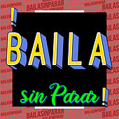 ¡Baila Sin Parar! de Various Artists