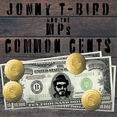 Common Cents by Jonny T-Bird