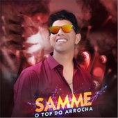 Samme: O Top do Arrocha von Samme