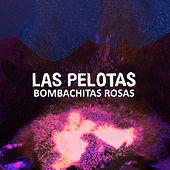 Bombachitas Rosas (En Casa) de Las Pelotas