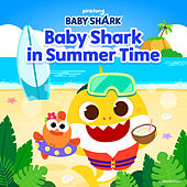 Baby Shark in Summer Time by Pinkfong