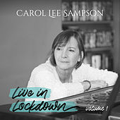 Live in Lockdown, Vol. 1 de Carol Lee Sampson