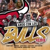 Ando Con los Bulls (Remix) de Kenny Man