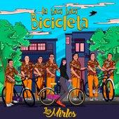 La Bici Bici Bicicleta de Los Mirlos