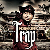 Foreign Trap by Steven B the Great