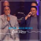 Quer Vitória (Ao Vivo) [feat. Wilian Nascimento] de Mattos Nascimento